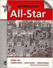 All Star Workbook 1 Standards Based English, (0072846658), Linda Lee