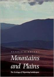 Mountains And Plains, (0300068565), Dennis H. Knight, Textbooks