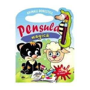 Animale domestice. Pensula magica (9789731972398) Fara