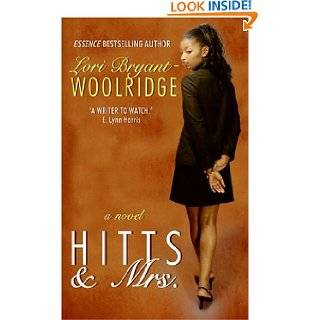 Hitts & Mrs. by Lori Bryant Woolridge (Apr 24, 2007)