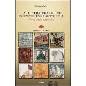 La letteratura ligure in genovese. Profilo storico e