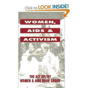 and Activism (9780896083936) ACT UP NY / Women AIDS Book Group Books