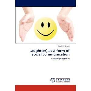 Laugh(ter) as a form of social communication: Cultural