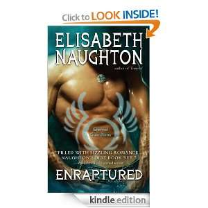 Enraptured (Eternal Guardians): Elisabeth Naughton:  Kindle