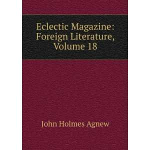 Magazine: Foreign Literature, Volume 18: John Holmes Agnew: Books