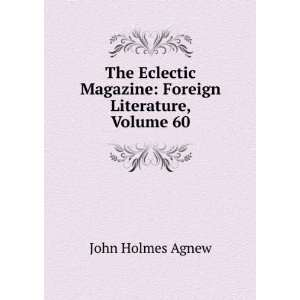Magazine: Foreign Literature, Volume 60: John Holmes Agnew: Books