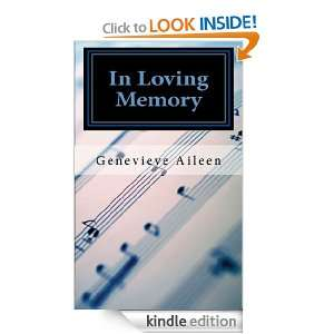 In Loving Memory: Genevieve Aileen:  Kindle Store
