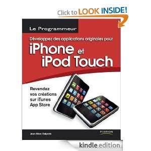 iTunes App Store (Le Programm) (French Edition) Jean Marc Delprato