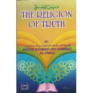 of Truth (9789960740140): Abdur Rahman Bin Hammad Al Omar: Books