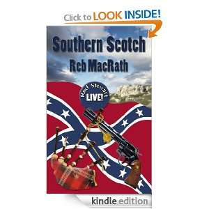Southern Scotch (Rebs Rebel Yell Crime Tales for Bad Boys and Girls
