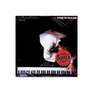 Raul Di Blasio El Piano De America 100 Anos De Musica
