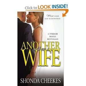 Another Mans Wife (9780743296113): Shonda Cheekes: Books