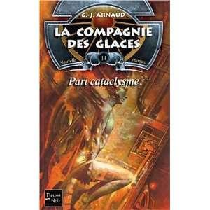 Pari cataclysme (9782265075627) Georges Jean Arnaud