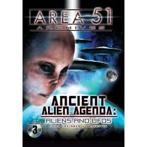 Ancient Alien Agenda: Aliens and UFOs from the Area 51