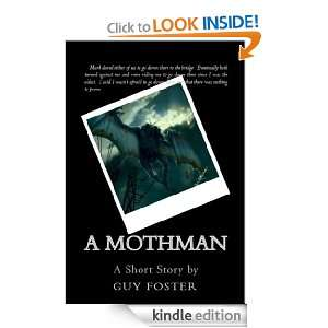 Mothman: Guy Foster:  Kindle Store