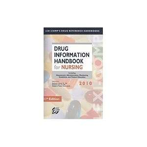 Lexi Comp Drug Information Handbook for Nursing 2010; Including