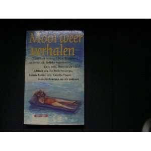 Mooi weer: Verhalen van Oek de Jong  [et al.] (Dutch