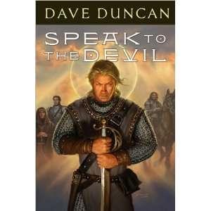 Dave DuncansSpeak to the Devil [Hardcover](2010)  N/A  Books