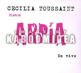 CECILIA TOUSSAINT 25 Anos De Arpia En Vivo CD NEW
