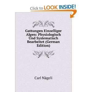 Bearbeitet (German Edition) (9785877273207): Carl Nägeli: Books