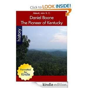 Daniel Boone by John S. C. Abbott John S. C. Abott