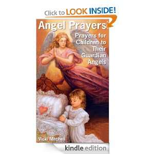 Angel Prayers (Prayers for Children to Their Guardian Angels): Vicki