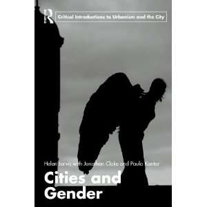 Jarvis, Helen; Cloke, Jonathan; Kantor, Paula published by Routledge