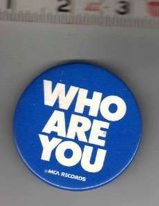 THE WHO WHO ARE YOU /MCA RECORDS PROMO PIN Button Badge