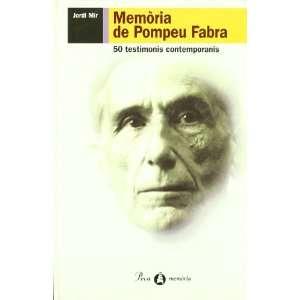 (Proa memoria) (Catalan Edition) (9788482565712) Jordi Mir Books