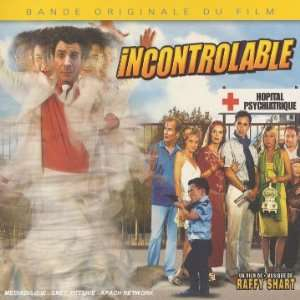 Incontrolable: Bande Originale Du Film: Raffy Shart: Music