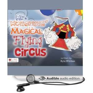 Circus (Audible Audio Edition): Kyle Whitten, Sean Kilgore: Books