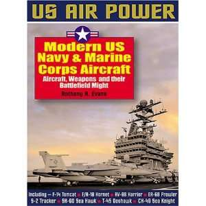 Navy & Marine Corps Aircraft Aircraft,Weapons and their Battlefield