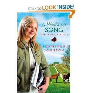 Wedding Song in Lexington, Kentucky: Jennifer Johnson: 9781616265731