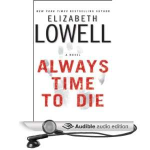 to Die (Audible Audio Edition) Elizabeth Lowell, Maria Tucci Books