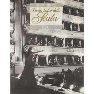 Da un palco della Scala (Italian Edition) Giuseppe Barigazzi