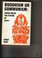 BUDDHISM OR COMMUNISM . ERNST BENZ 1966