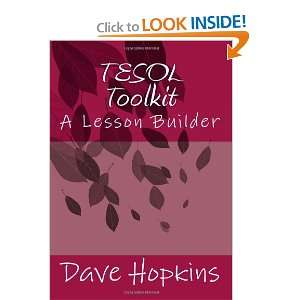 TESOL Toolkit A Lesson Builder (9781461026624) Dave