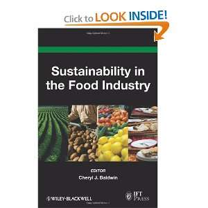 Sustainability in the Food Industry (Institute of Food Technologists