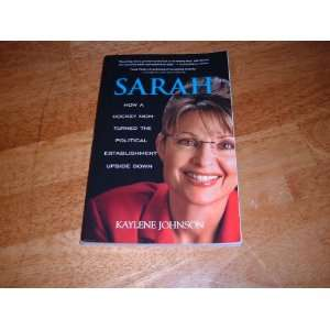 112826364_amazoncom-sarah-sarah-palin-biography-by-kaylene-johnson.jpg