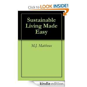 Sustainable Living Made Easy: M.J. Matthews:  Kindle Store
