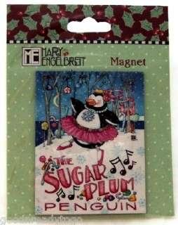 MARY ENGELBREIT CHRISTMAS SUGAR PLUM PENGUIN MAGNET NEW
