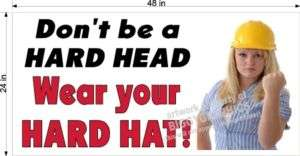WORK SAFETY AND MOTIVATION BANNER WEAR YOUR HARD HAT