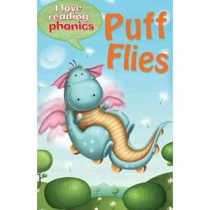 Puff Flies. Karen Wallace  [Et Al.] (I Love Reading