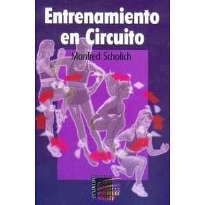 Entrenamiento En Circuito (Spanish Edition) (9789505310920