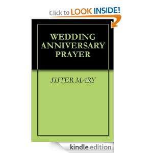 WEDDING ANNIVERSARY PRAYER: SISTER MARY:  Kindle Store