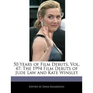 of Jude Law and Kate Winslet (9781171250371): Dana Rasmussen: Books