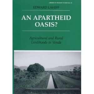 Rural Livelihoods in Venda (Library of Peasant Studies) (9780714651378