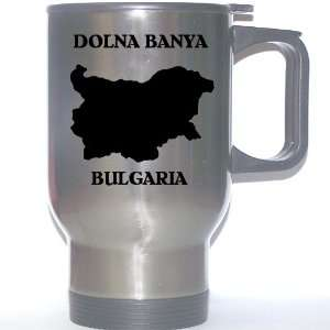 Bulgaria   DOLNA BANYA Stainless Steel Mug: Everything