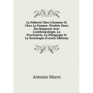 La Puberté Chez Lhomme Et Chez La Femme: �tudiée Dans Ses