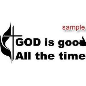 CHRISTIAN GOD IS GOOD WHITE VINYL DECAL STICKER